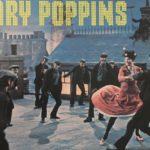 映画『メリー・ポピンズ』の歌や曲について:代表曲一覧・作曲者情報なども
